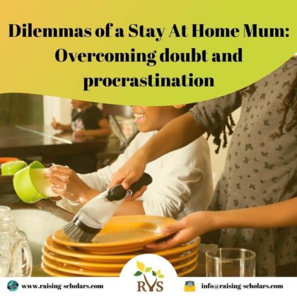 Dilemmas of a Stay At Home Mum: Overcoming doubt and procrastination