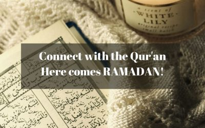 Connect with the Qur'an; Here comes RAMADAN!